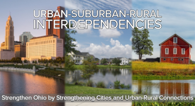 Strengthen Ohio by Strengthening Cities and Urban-Rural Connections